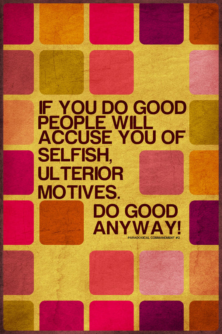 Do Good Anyway By Rajasegar On DeviantART