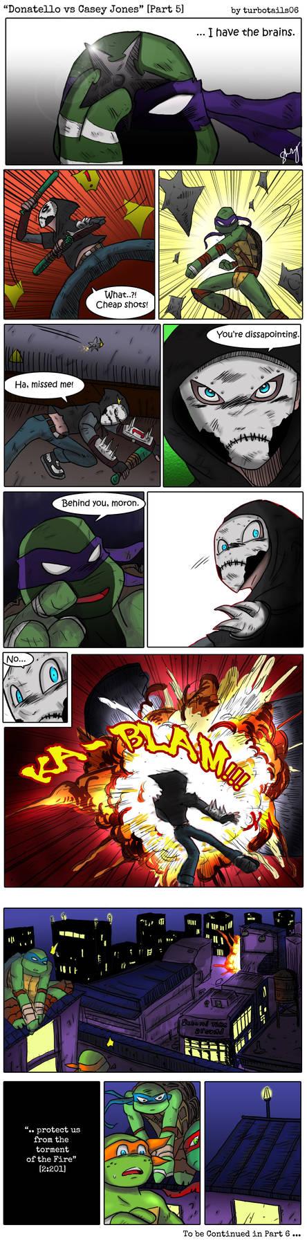 Donatello VS Casey Jones PART 5