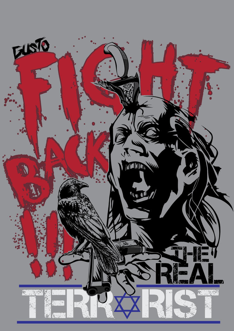 Fight Back !!! The Real Terrorist by Brainy-Act
