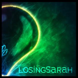 LosingSarah's Profile Picture
