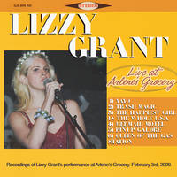 Lizzy Grant Live at Arlene's Grocery by arzii