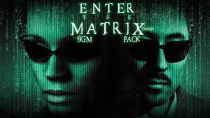 TEKKEN 7 - ENTER THE MATRIX BGM PACK