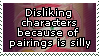 Hating characters due to pairings is stupid