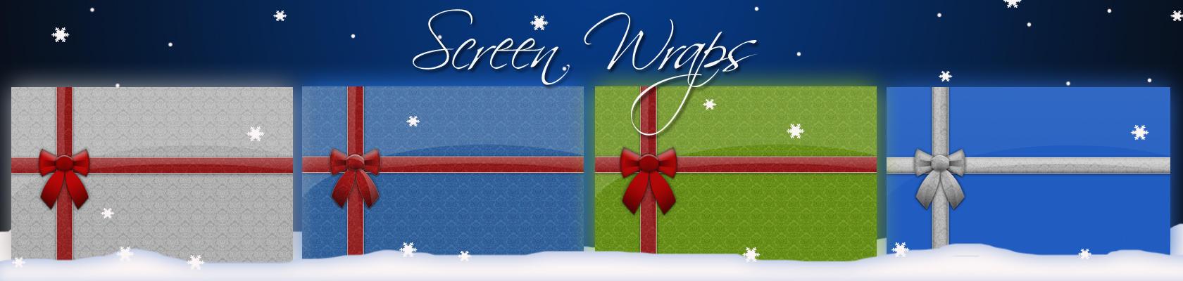 Screen Wraps