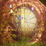 Power D Magic Season 8 Finding the last Fairy