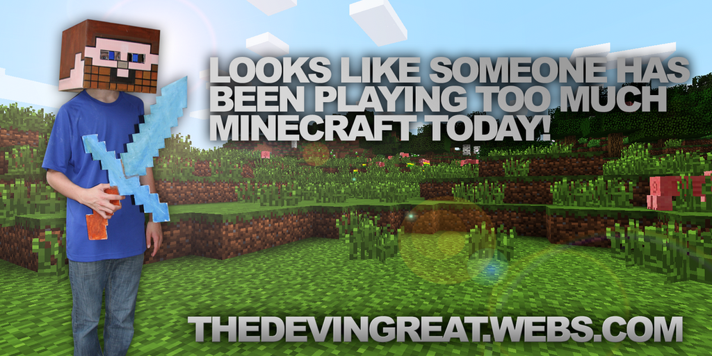 Funny Memes Minecraft : Too much minecraft by thedevingreat on deviantart