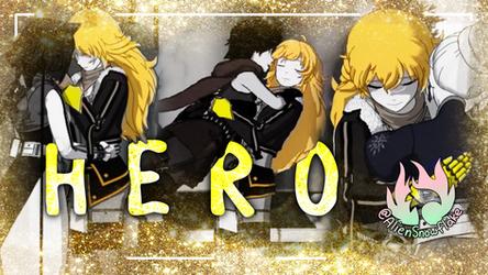 Hero (Yang and RWB AMV) [AlienSnowflake]