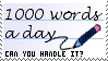 1000 words a day by Kawaii-Demonic-Thing