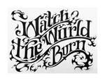 Watch-the-World-Burn
