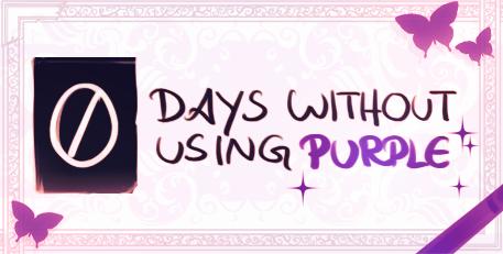 Zero Days Without Using Purple by MarikBentusi