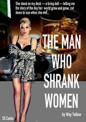 The Man Who Shrank Women