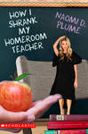 How I Shrank My Homeroom Teacher