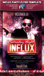 Saturday Night Influx Party Flyer