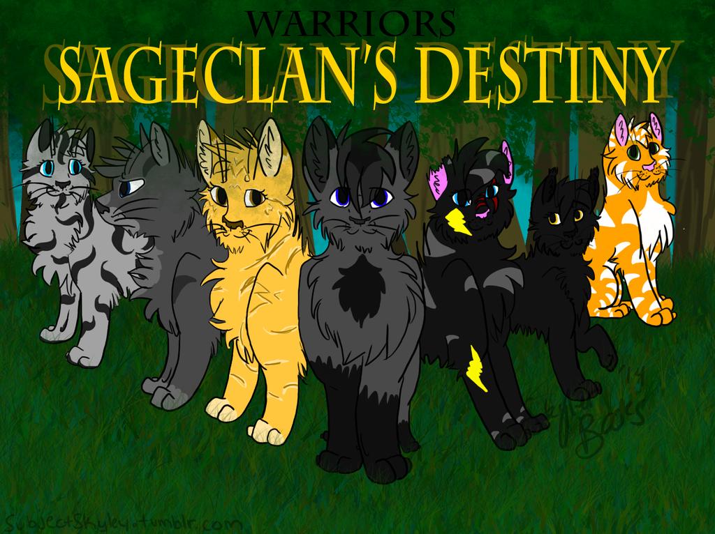 Sageclan's Destiny by SubjectSkyley