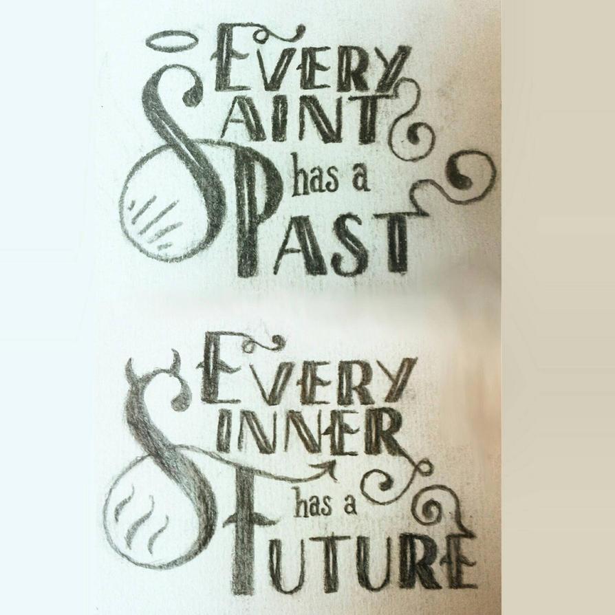 Every Saint has a Past... by Bobbu