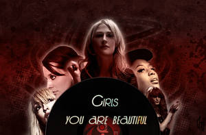 Girls , you are beautiful by MadOfPuppets