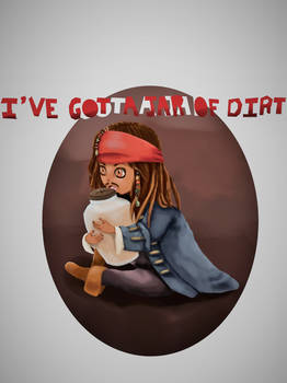Jack Sparrow: I've got a jar of dirt!