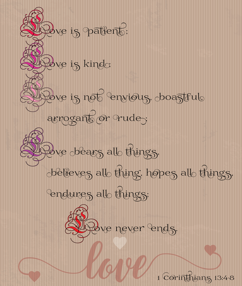 1 Corinthians 13:4-8 by raspberryvixen