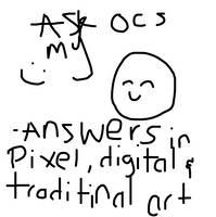ASK MY OCS by DawnOfTheAgez