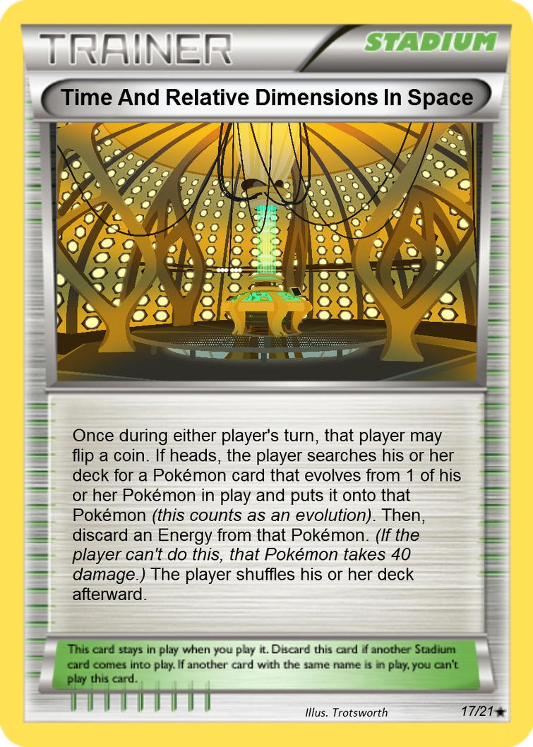 Time and relative dimensions in space pokemon card by the for Dimensions of space and time
