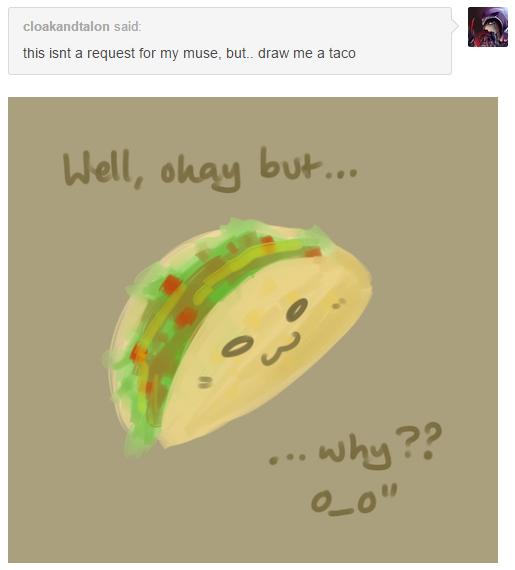 Taco...? by Melantha963