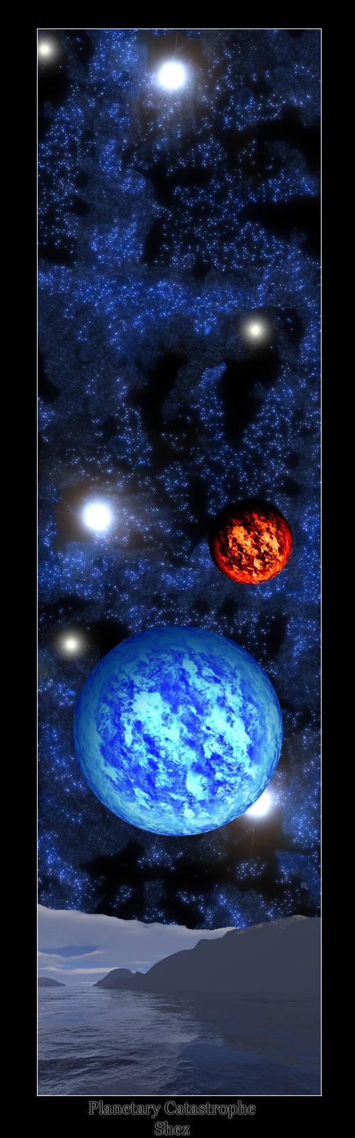 Planetary Catastrophe
