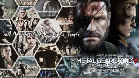 Not Your Kind Of People - MGSV Wallpaper