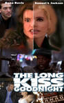The long Kiss goodnight poster by theaven