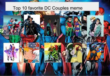 Top 10 Favorite Dc Couples Meme by theaven