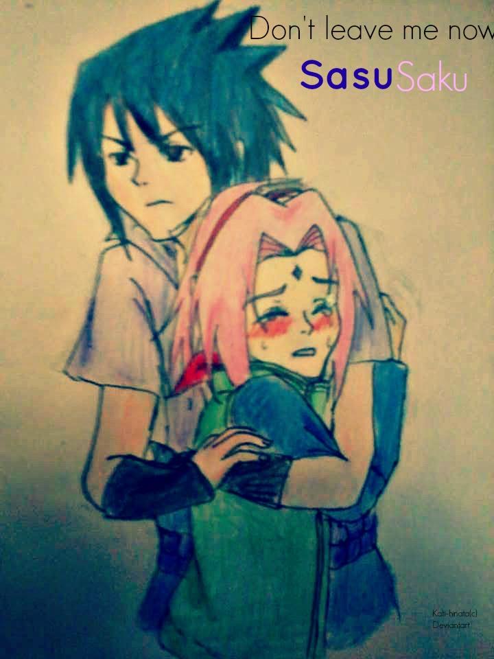 Sasusaku dont leave me now by Kati-Hinata