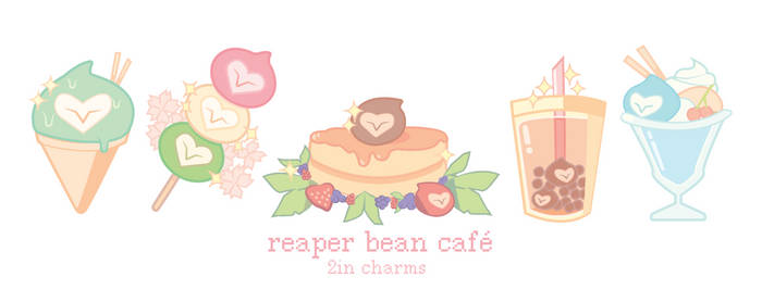 reapbean cafe charms * .