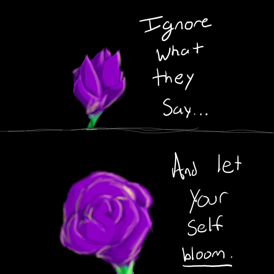 Let yourself Bloom by tigernose123