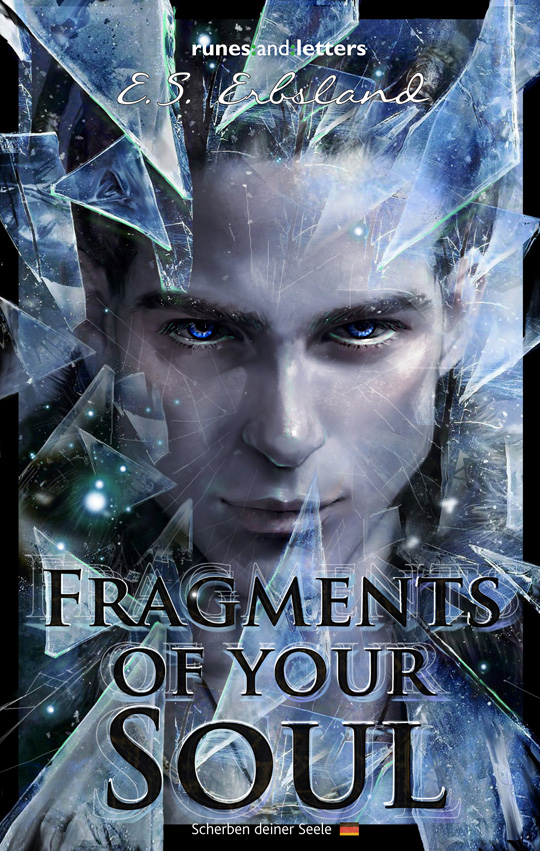 Fragments of your Soul - English Kindle Edition by eleathyra