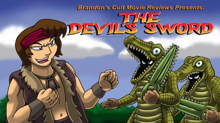 Brandon's Cult Movie Reviews: The Devil's Sword