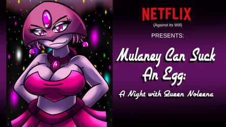 Queen Noleena Netflix Special Ad - August 2020