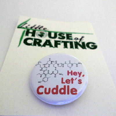 Hey Let's Cuddle 1.25 inch button by Tharidra