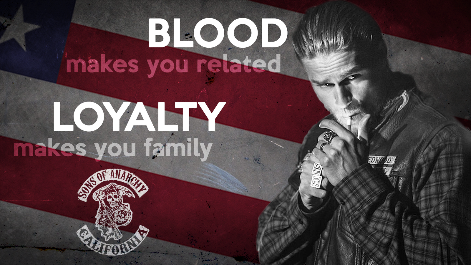 Blood Makes You Related, Loyalty Makes You Family By So4t
