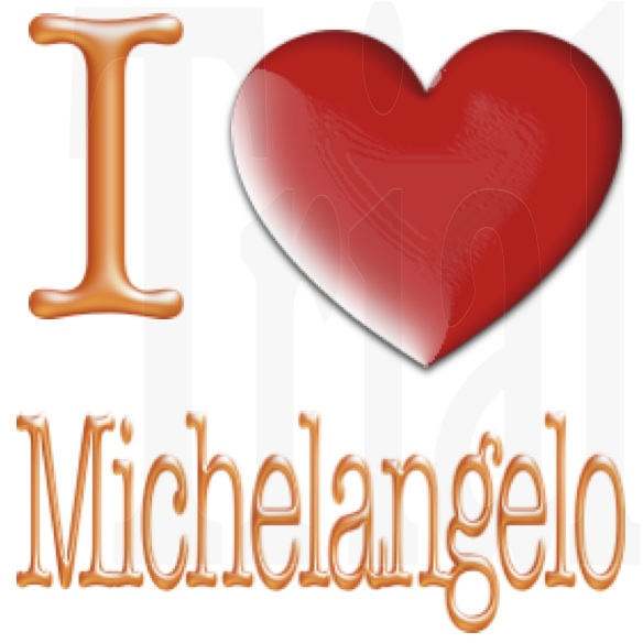 I Love Michelangelo by YAYProductions