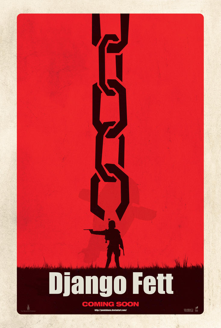 DjangoFett-unchained--poster by Pandabane