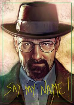 Say my name !