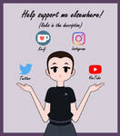 Support Me Elsewhere! (Links in the Description) by AsterianMonarch