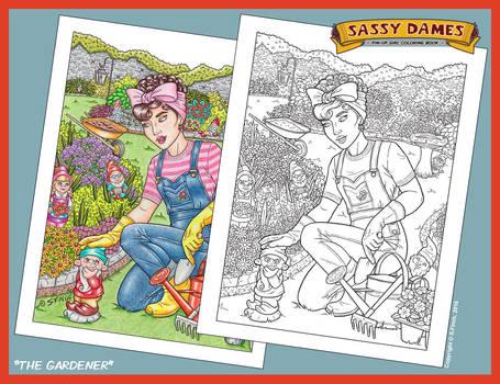 Sassy Dames : Coloring Book - The Gardener