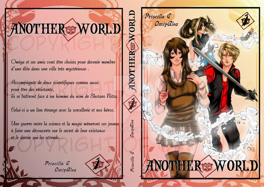 Couverture du tome 1 de ma BD ANOTHER WORLD !!! by OmiyAlea