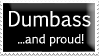Proud Dumbass Stamp by Playing-it-down