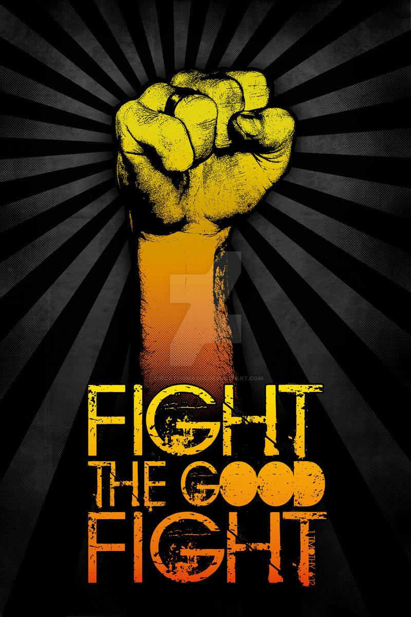 Fight the Good Fight by circathomas05