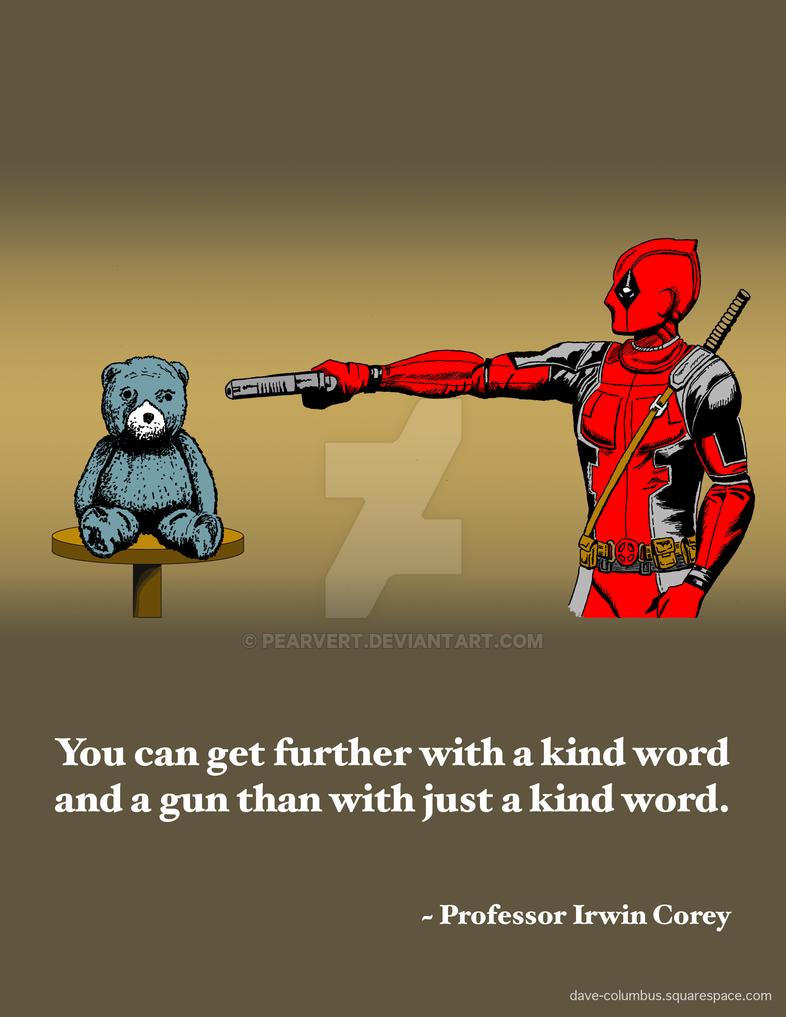 Deadpool Kind Word And A Gun Final