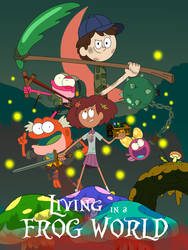 Amphibia: Living in a Frog World