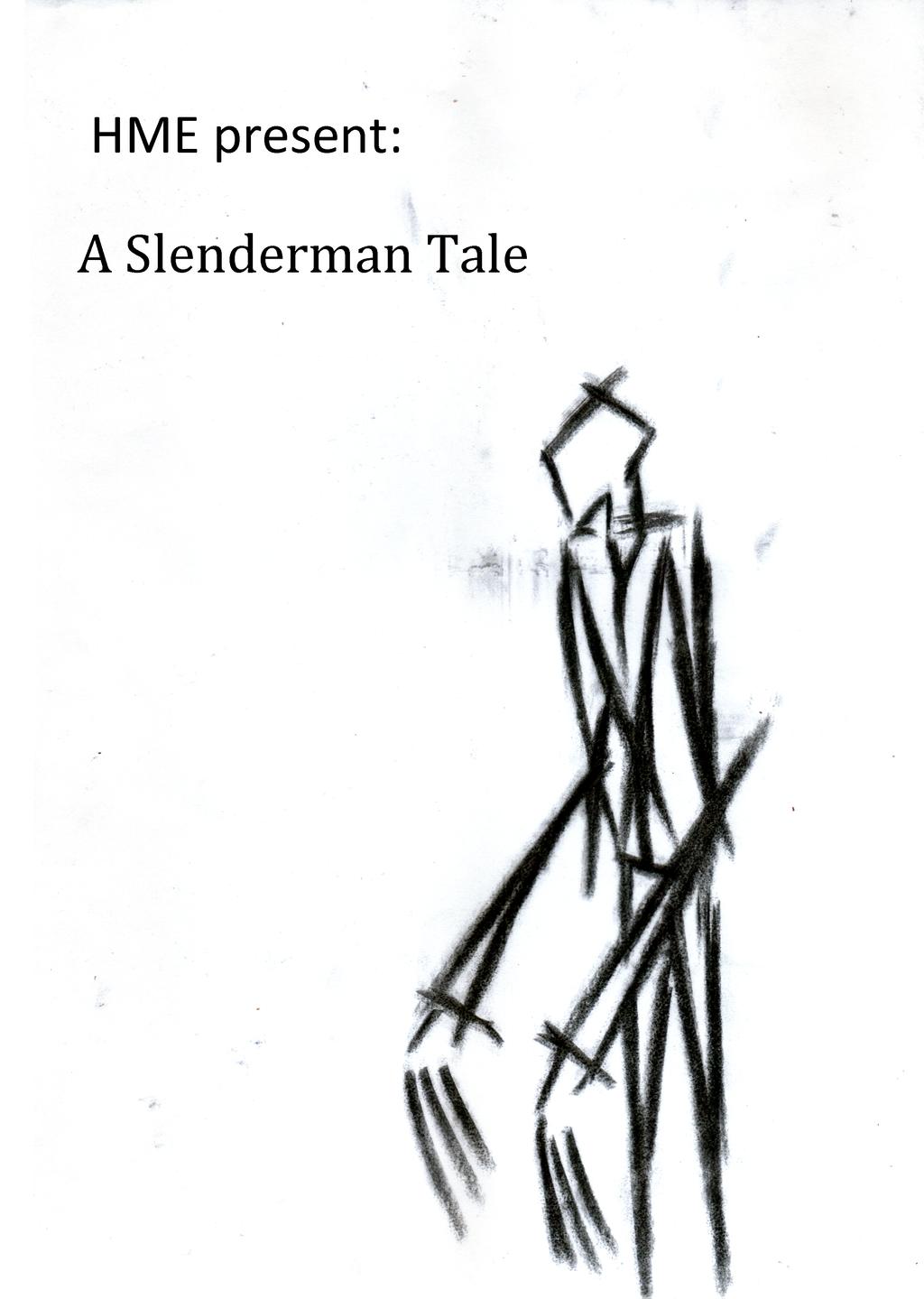 A Slenderman Tale by H-M-E