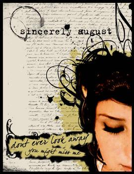Sincerly August