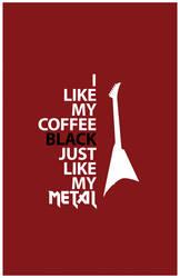 I Like My Coffee Black by DrewDahlman
